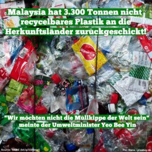 """Meme mit Plastik im Hintergrund und folgendem Text: Malaysia hat 3.300 Tonnen nicht recycelbares Plastik an die Herkunftsländer zurückgeschickt. """"Wir möchten nicht die Müllkippe der Welt sein"""", meinte der Umweltminister Yeo Bee Yin"""