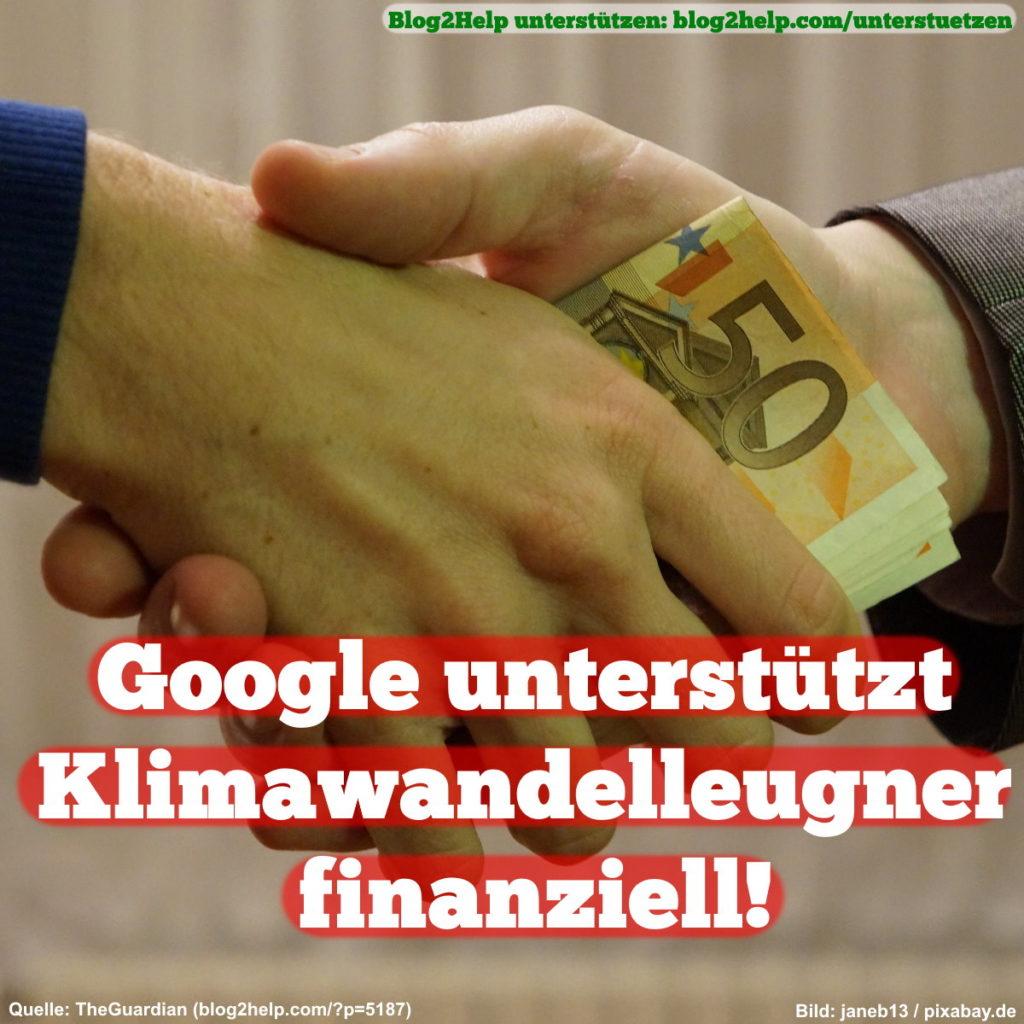Google unterstützt Klimawandelleugner finanziell