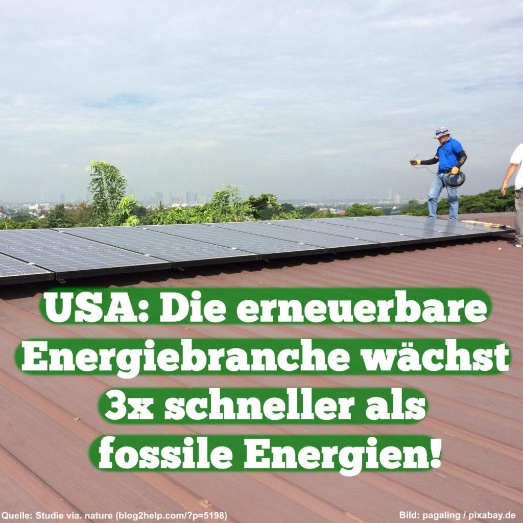 USA: Die erneuerbare Energiebranche wächst 3x schneller als fossile Energien!