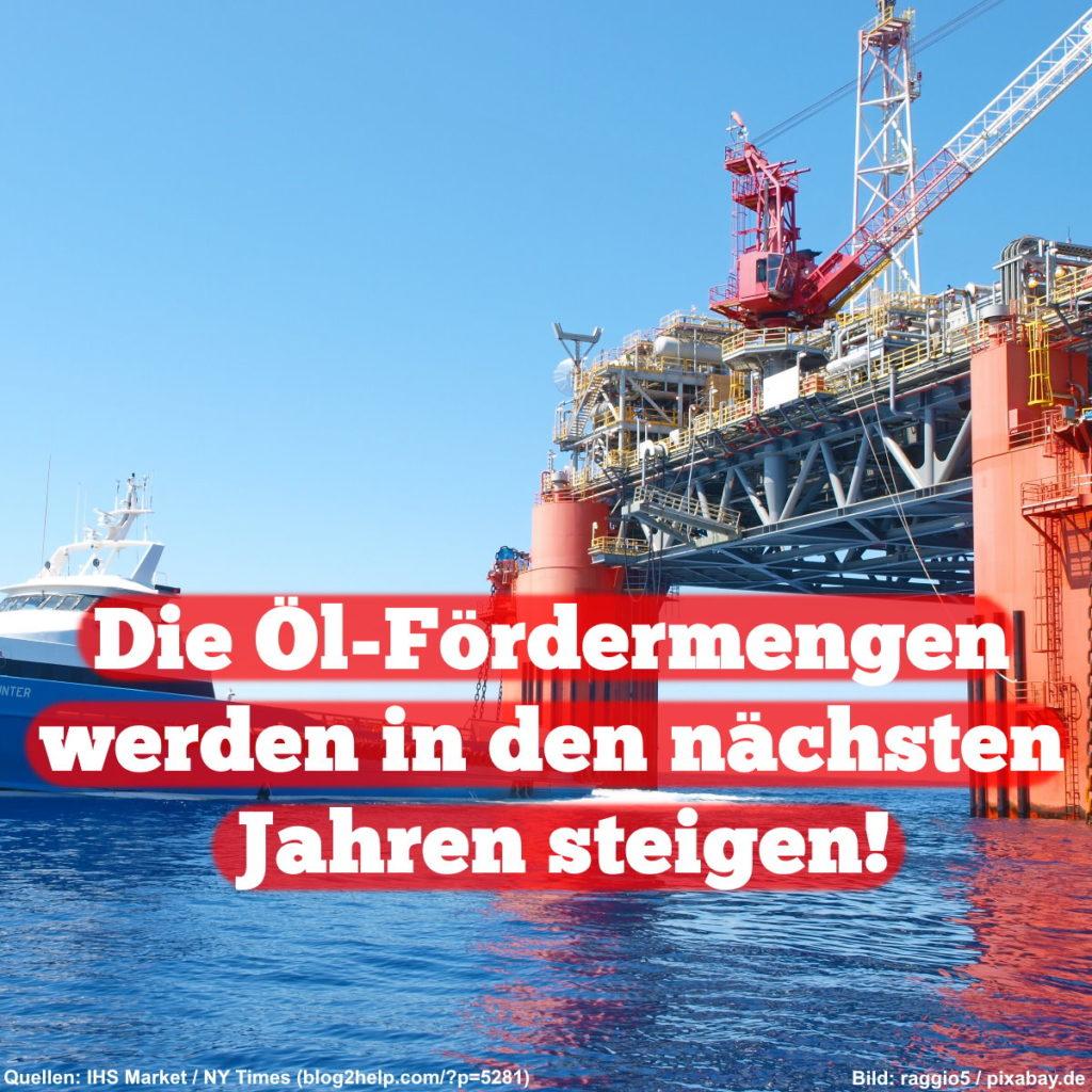 Die Öl-Fördermengen werden in den nächsten Jahren steigen