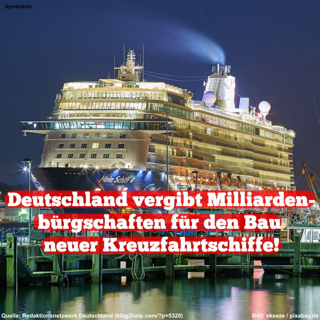Deutschland vergibt Milliardenbürgschaften für den Bau neuer Kreuzfahrtschiffe
