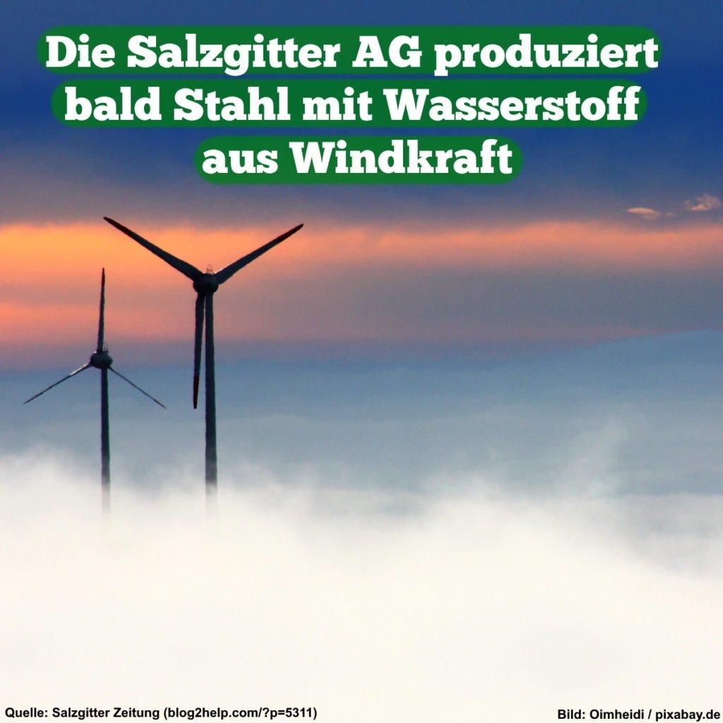 Die Salzgitter AG produziert bald Stahl mit Wasserstoff aus Windkraft