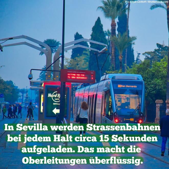 In Sevilla werden Straßenbahnen bei jedem Halt circa 15 Sekunden aufgeladen. Das macht die Oberleitungen überflüssig.