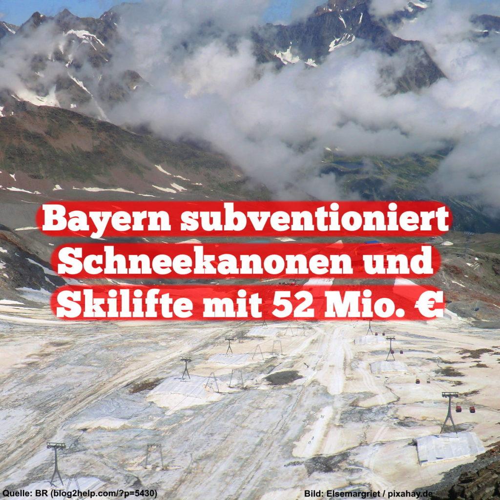 Bayern subventioniert Schneekanonen und Skilifte mit 52 Mio. €