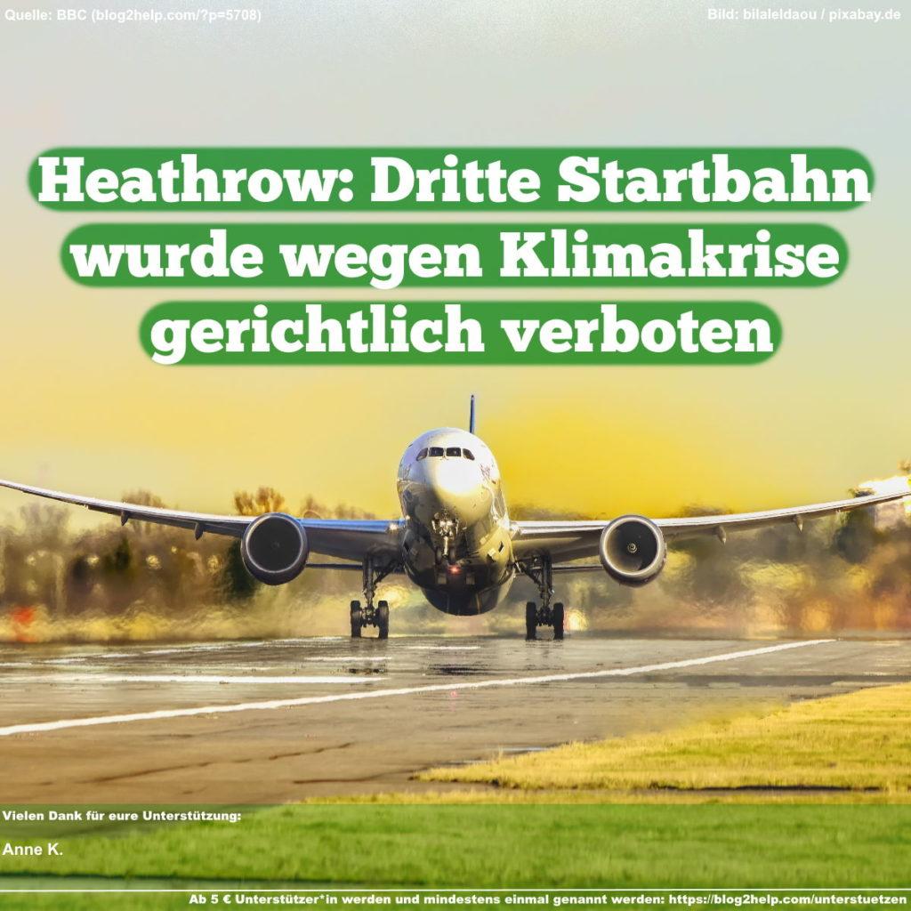 Heathrow: Dritte Startbahn wegen Klimakrise gerichtlich verboten