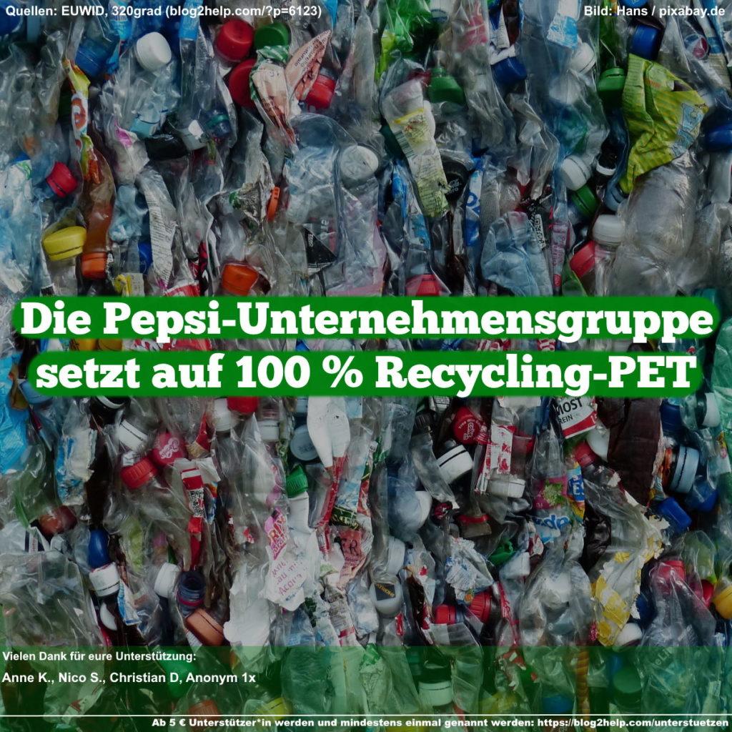 Meme: Die Pepsi-Unternehmensgruppe setzt auf 100 % Recycling-PET