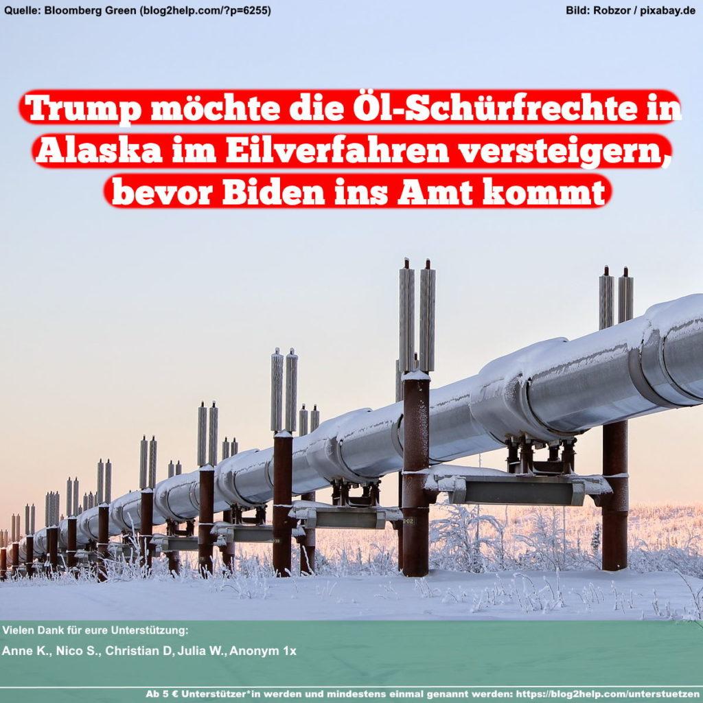 Meme: Trump möchte die Öl-Schürfrechte in Alaska im Eilverfahren versteigern, bevor Biden ins Amt kommt
