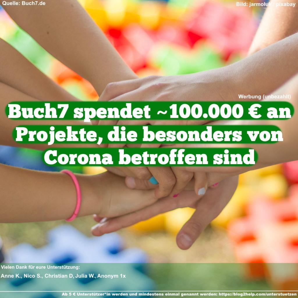 Buch7 spendet ~100.000 € an Projekte, die besonders von Corona betroffen sind