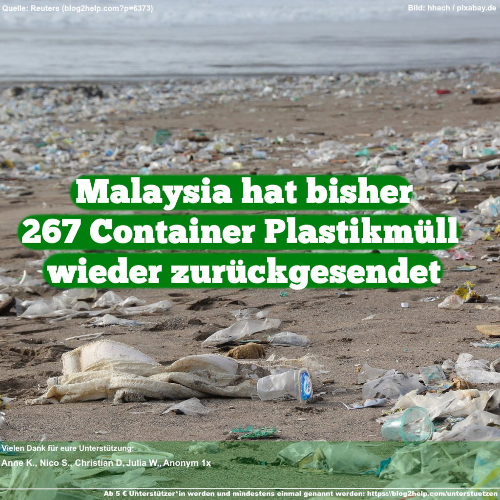 Malaysia hat bisher 267 Container Plastikmüll wieder zurückgesendet.