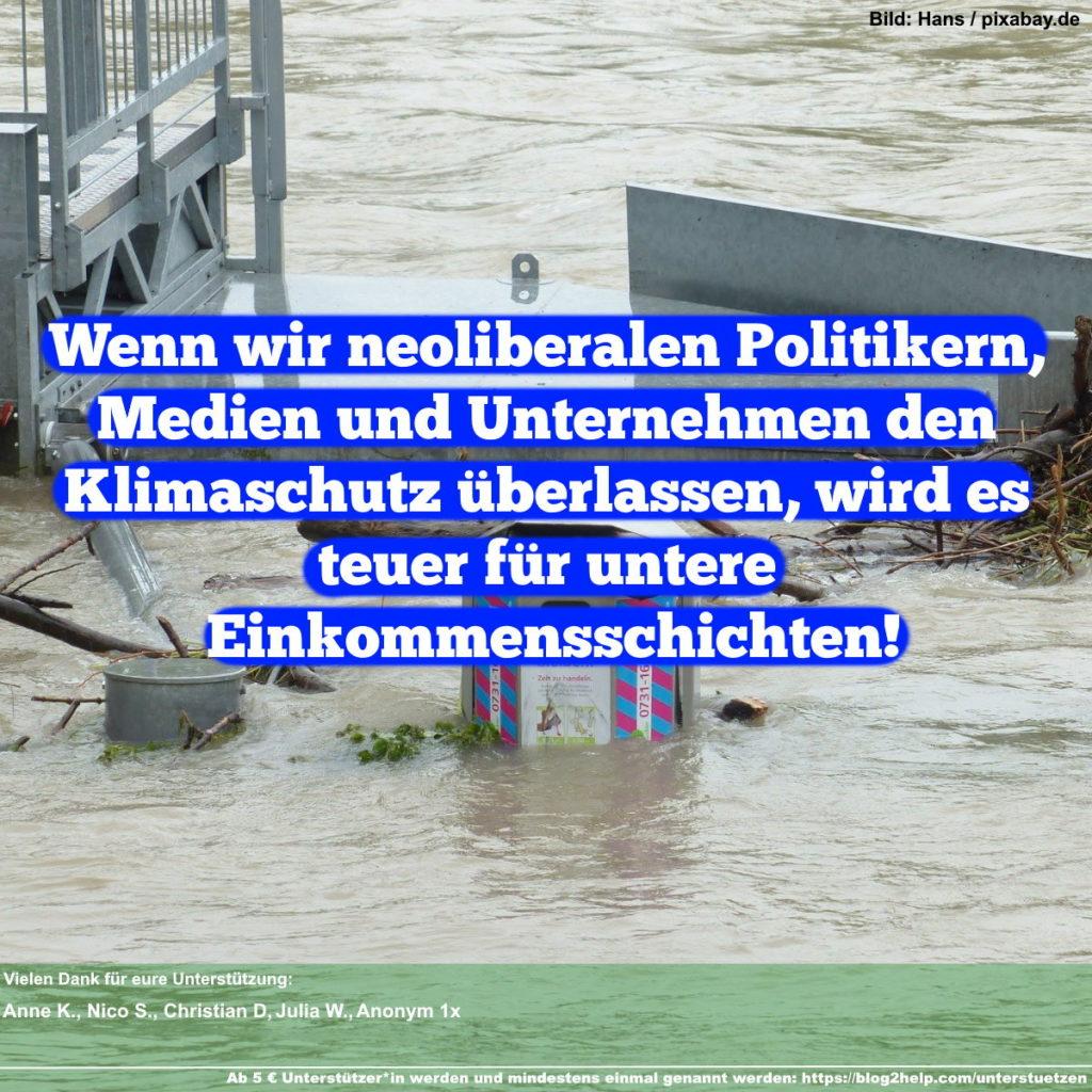 Meme: Wenn wir neoliberalen Politikern, Medien und Unternehmen den Klimaschutz überlassen, wird es teuer für untere Einkommensschichten