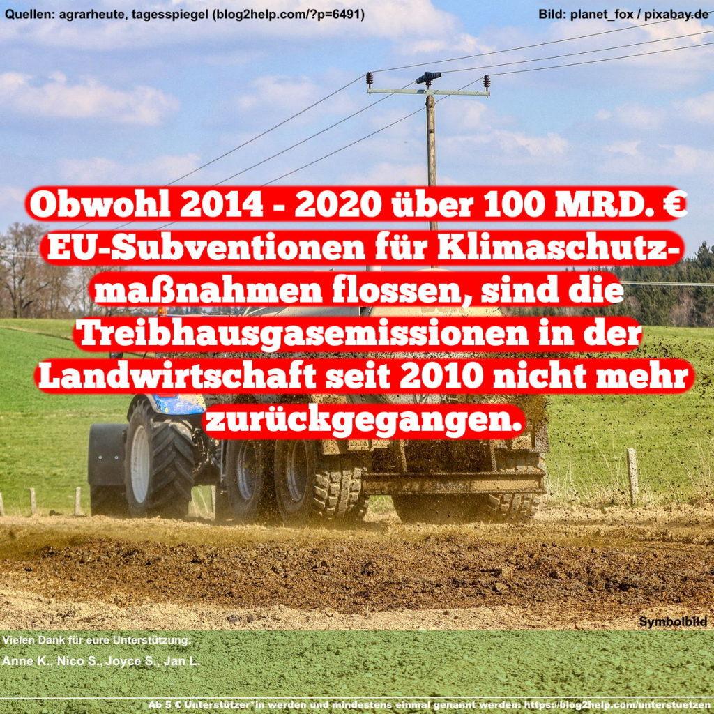 Meme: Obwohl 2014 - 2020 über 100 MRD. € EU-Subventionen für Klimaschutzmaßnahmen flossen, sind die Treibhausgasemissionen in der Landwirtschaft seit 2010 nicht mehr zurückgegangen.