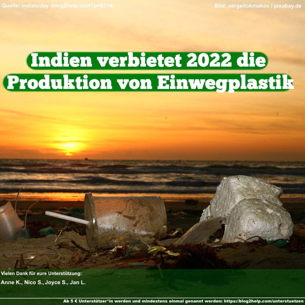 Indien verbietet 2022 die Produktion von Einwegplastik.